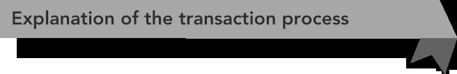 explanation-transaction-process